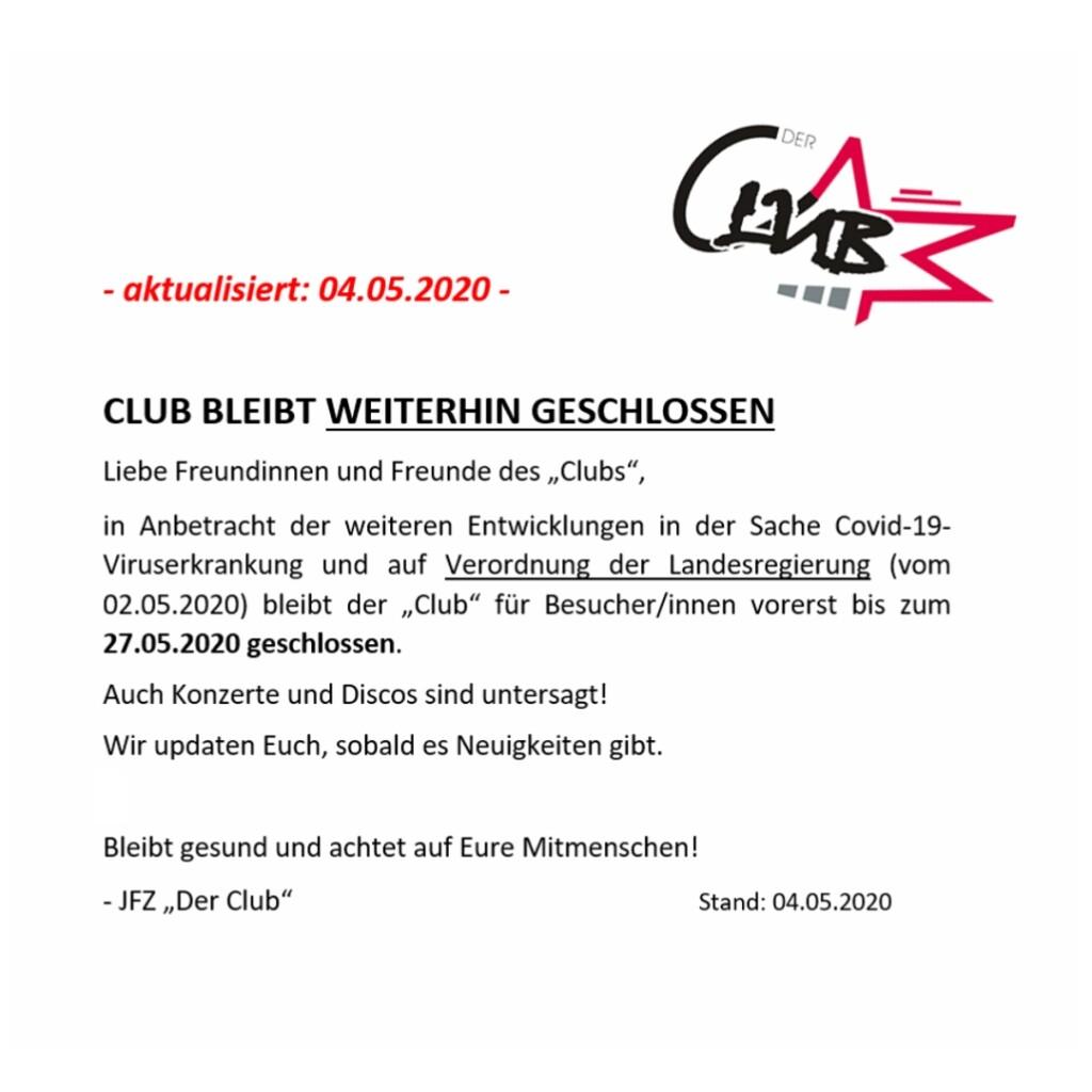 CLUB BLEIBT WEITERHIN GESCHLOSSEN04052020